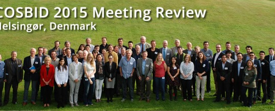 Report from 17th COSBID Meeting in Elsinore, Denmark 2015